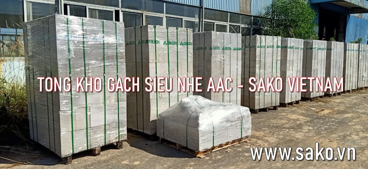 Tong kho gach sieu nhe AAC tai TPHCM, Long An, Binh Duong, Binh Phuoc, Tay Ninh, Tien Giang, Ben Tre, Tra Vinh, Soc Trang, Bac Lieu, Kien Giang, An Giang, Vinh Long, Can Tho